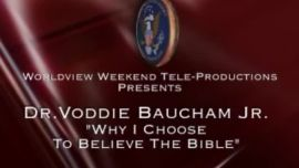 Photo of Why I Choose to Believe The Bible By Voddie Baucham Jr.